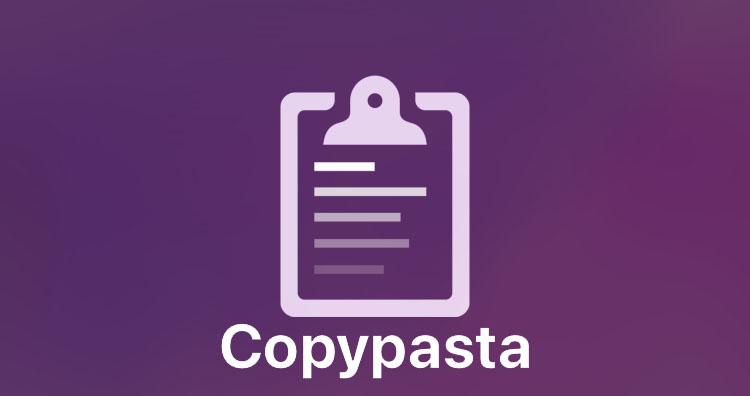 Copypasta Tweak